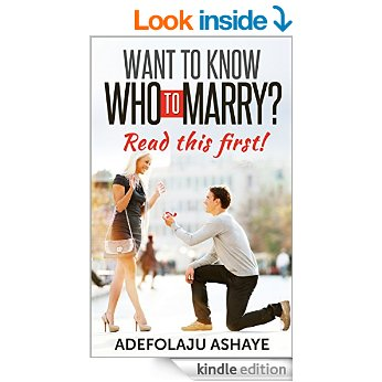 Want To Know Who To Marry?Read this First